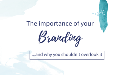 Guest blog: The importance of your branding- and why you shouldn't overlook it