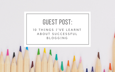 10 things I've learnt about successful blogging