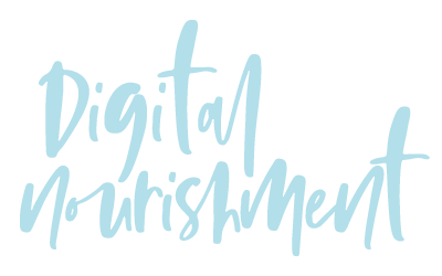 Digital Nourishment
