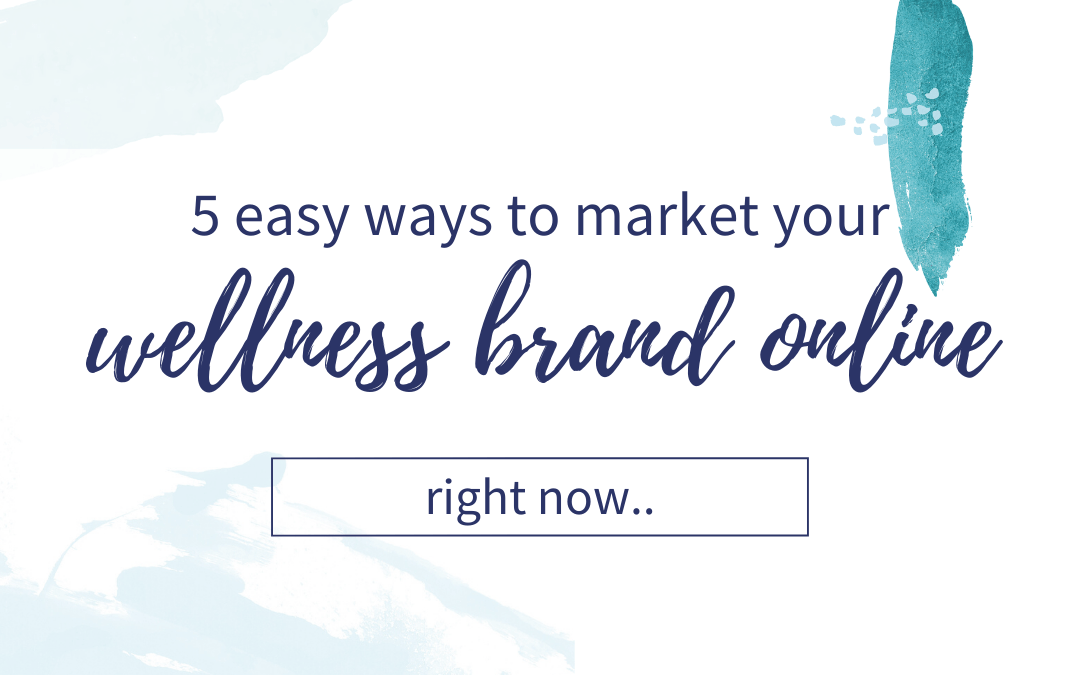 5 Easy ways to market your brand online